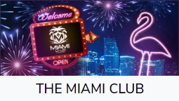 Miami Club casino offers to new players great welcome bonus.