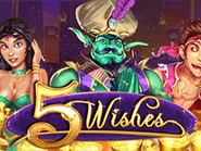 The 5 Wishes's jackpot is waiting at Silver Oak casino
